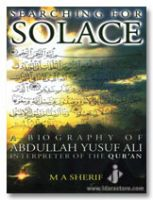 Searching for Solace : Biography of Abdullah Yusuf Ali
