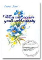 Dearest Sister : Why not cover Your Modesty