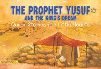 The Prophet Yusuf and the King's Dream