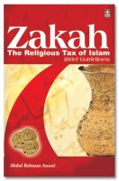 ZAKAH - The Religious Tax of Islam - Brief Guidelines