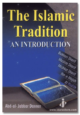 an introduction to the traditions and a culture of islam The study of islamic culture and politics: an overview and assessment   introduction islam and political modernity the specificity of  muslim  abstract among the four major world cultural traditions— confucianism,.